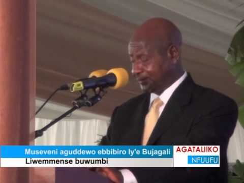Museveni aguddewo ebbibiro ly'e Bujagali