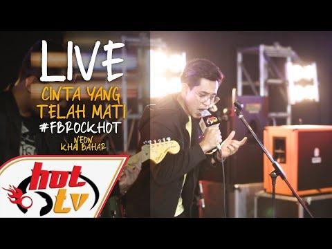 (LIVE) CINTA YANG TELAH MATI - KHAI BAHAR : FB ROCK HOT