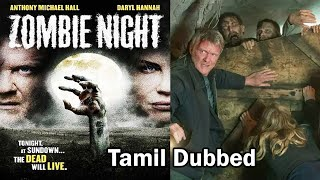 Zombie Night | Hollywood Movie in Tamil Dubbed Full Horror HD | Tamil Dubbed Movie