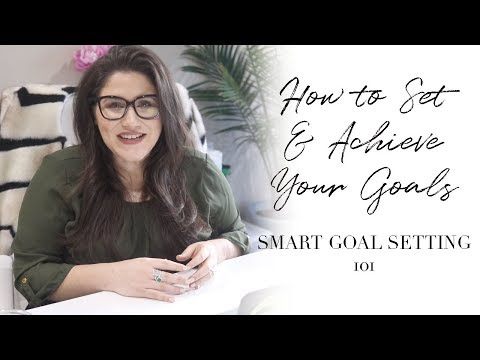 SMART Goal Setting 101 | How to Set & Achieve Your Goals