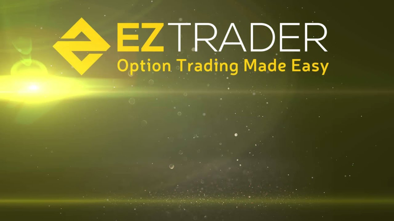 Eztrader – Simple Way to Trade Binary Options Online | The Binary Options