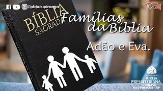 Famílias da Bíblia (EBD) - Presb. Éder