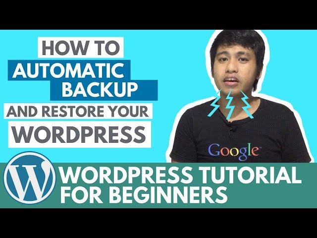 How To Automatic Backup and Restore Your WordPress Using a Free Plugin - WordPress Plugins Series