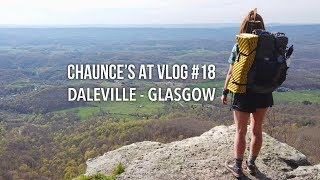 Chaunce's AT Vlog #18: Daleville - Glasgow
