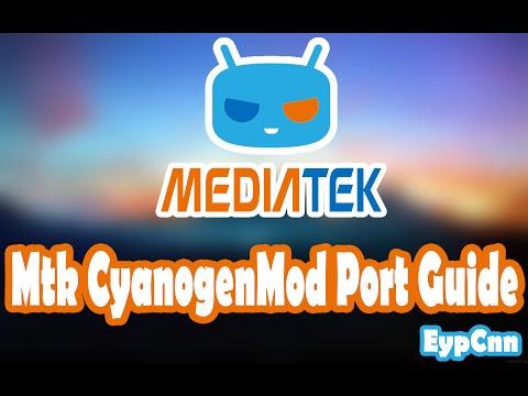 Mediatek CyanogenMod Port Guide
