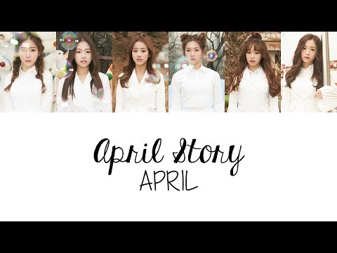 APRIL (에이프릴) - 봄의 나라 이야기 April Story (Colour Coded Lyrics) [Han/Rom/Eng]
