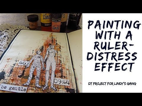 Art journal techniques-  painting with a ruler and Lindy's Gang products