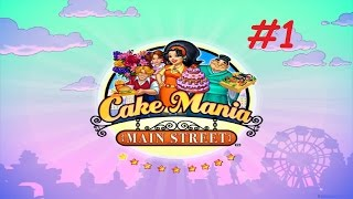 Cake Mania: Main Street - Evans Bakery, Day 1 - 5 (#1) (Let