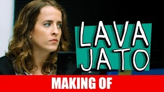 Vídeo - Making Of – Lava Jato