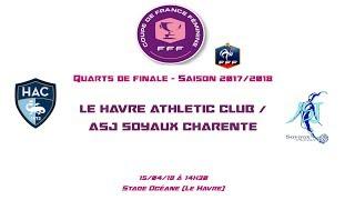 Cdf - 2017/2018 - 1/4 - le havre ac / asj soyaux - 15-04-18 - le live