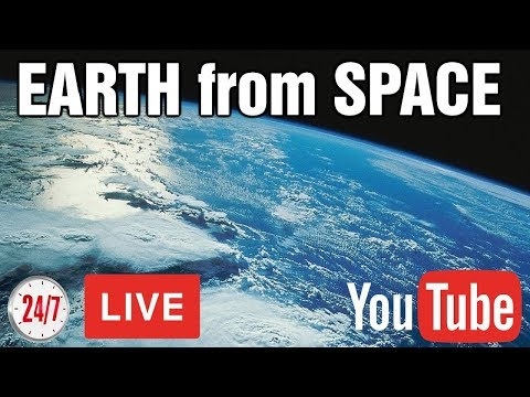 LIVE  (2017) NASA Earth from Space -  ISS HD Video - RELAXING MUSIC!