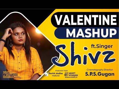 Valentine Mashup by Tamil Singer Shivz  | Flixwood