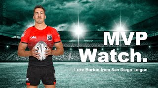 Mvp watchaussie born flyhalf luke burton hit the ground running in his first season of major league rugby for san diego legion.who is your pick seaso...