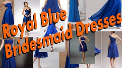 The Luxurious Royal Blue Bridesmaid Dresses