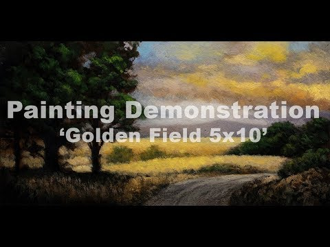 Golden Field 5×10 Tonalist Landscape Painting Demonstration