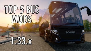 TOP 5 BUS MODS - Euro Truck Simulator 2 - 1.33.x