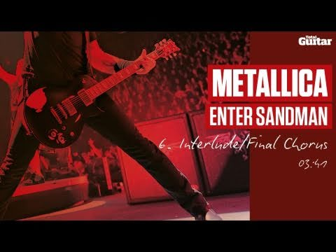 Guitar Lesson: Metallica 'Enter Sandman' -- Part Six -- Interlude/Final Chorus (TG213)