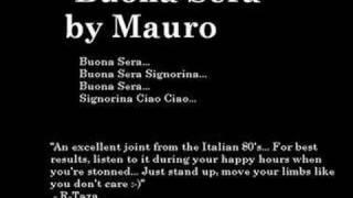 Mauro - Buona Sera Signorina Ciao Ciao