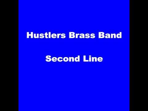 Hustlers Brass Band     Second Line