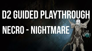 Let's Play Diablo 2 - Necromancer NIGHTMARE Difficulty Guided Playthrough