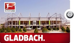 The Home of Borussia Mönchengladbach - The Factory of Dreams