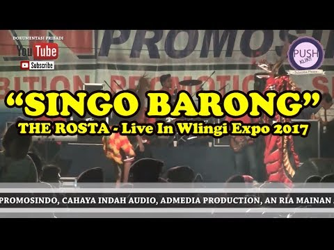 THE ROSTA - SINGO BARONG -  THE ROSTA - Live In Wlingi Expo 2017