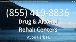 Christian Drug and Alcohol Treatment Centers Avon Park FL (855) 419-8836 Alcohol Recovery Rehab