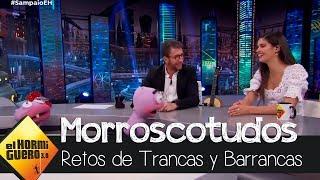 Sara Sampaio supera el reto con más 'morros' de Trancas y Barrancas - El Hormiguero 3.0