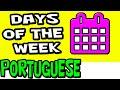 Days of the Week in Portuguese | Brazilian Portuguese | Speak Portuguese |