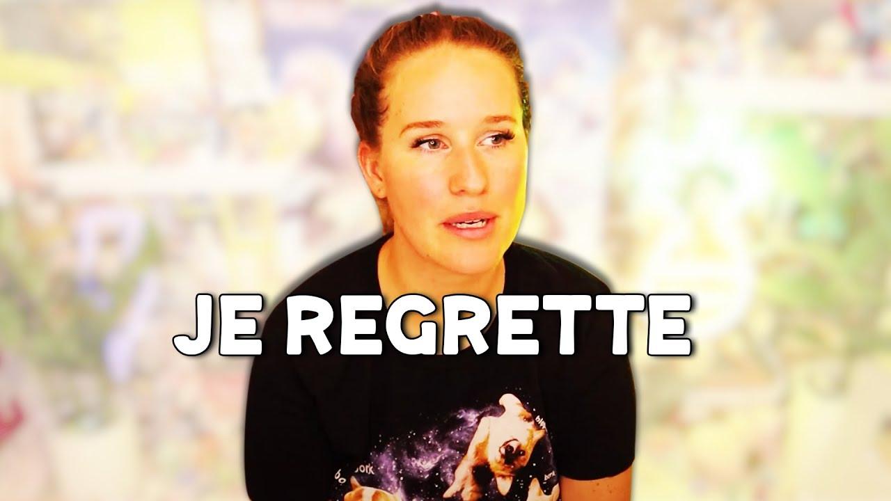 je regrette d'avoir fait ça...