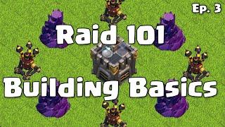 Clash of Clans Raid 101 - Base Building Tips