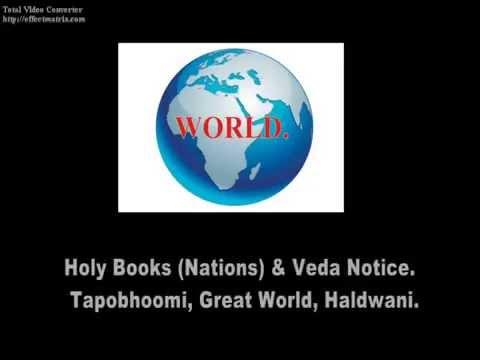 Holy Books (Nations) & Veda Notice. Great World. Tapasyarat Binod Kumar Joshi.