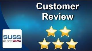 Suss Buick GMC Aurora          Superb           Five Star Review by John J.