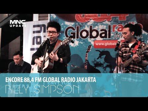BILLY SIMPSON - ENVY YOU - ENCORE (ENTERTAINMENT CORNER) GLOBAL RADIO JAKARTA