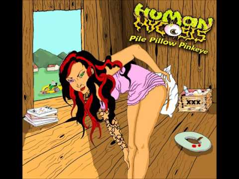 Human Mycosis - Pile Pillow Pinkeye [Official EP Preview]