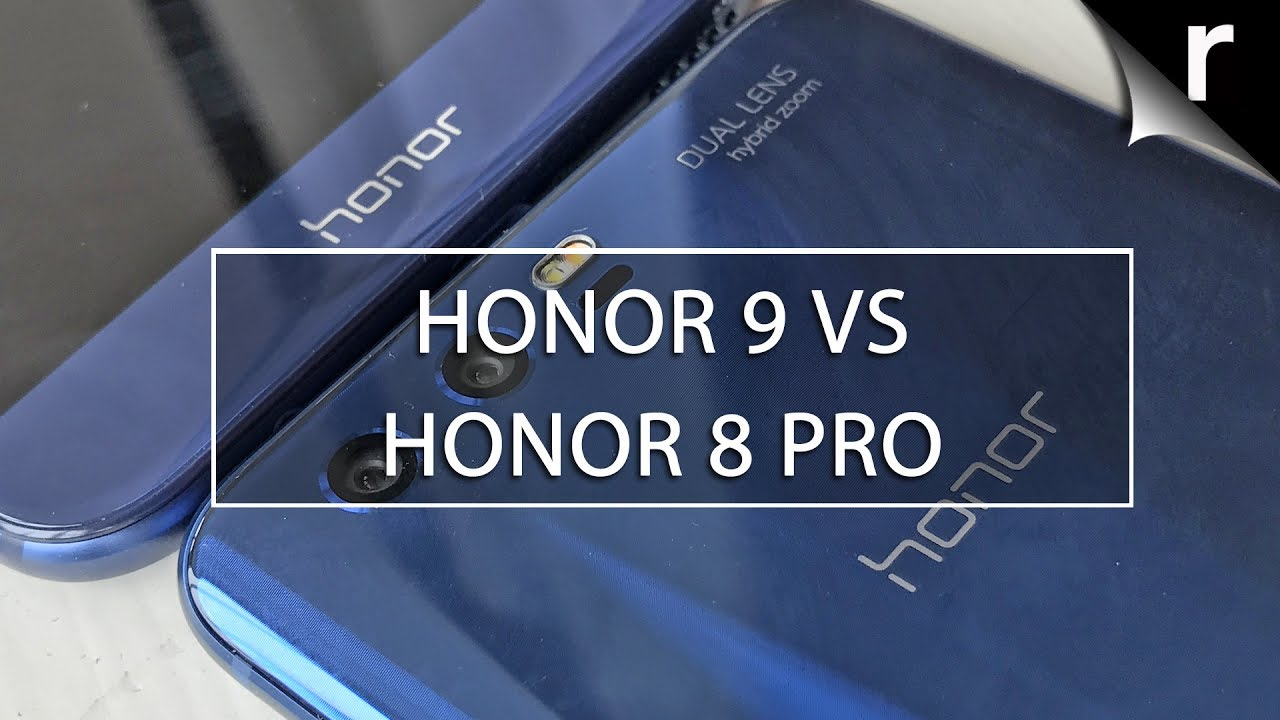 Huawei Honor 9 and Huawei Honor 8 Pro - Comparison