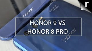 Honor 9 vs Honor 8 Pro: Which Honor phone is best?