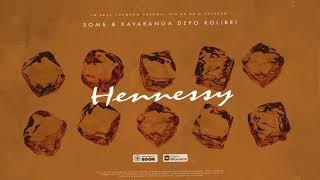 Download Зомб & Kavabanga Depo Kolibri - Hennessy Mp3 and Videos