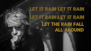 Bon Jovi- Let It Rain (Lyric Video)