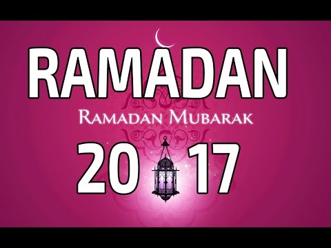 When is Ramadan in 2017  ?
