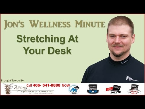 Wellness Minute - Stretching At Your Desk  -Call 406-541-8888 Missoula Chiropractor