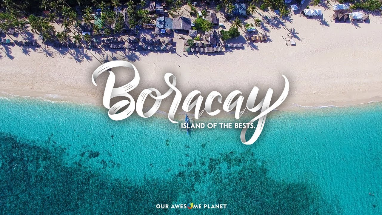 BORACAY— Island of the Bests (Travel Guide) • Our Awesome Planet