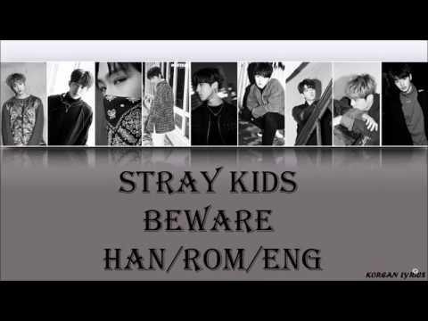 Stray Kids - Beware (Han/Rom/Eng) Lyrics