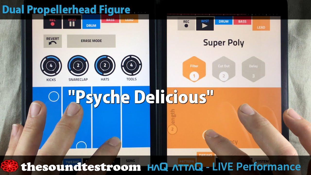 DUAL Propellerhead Figure LIVE double iPad Performance │ Psyche Delicious -  haQ attaQ