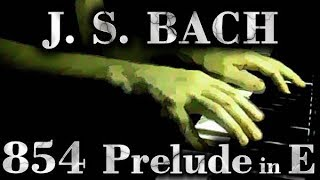 Johann Sebastian BACH: Prelude No. 9, E major, BWV 854