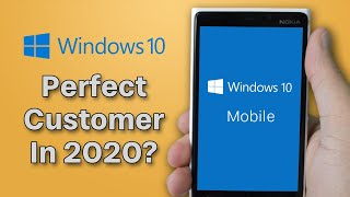 The Perfect Customer For Windows Phone in 2020
