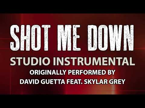 Shot Me Down (Cover Instrumental) [In the Style of David Guetta & Skylar Grey]