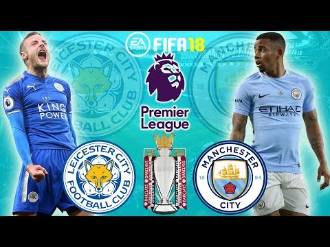 FIFA 18 |  Leicester City vs Manchester City | Premier League 2017/18 | Full Match