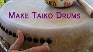 Make Taiko Drums