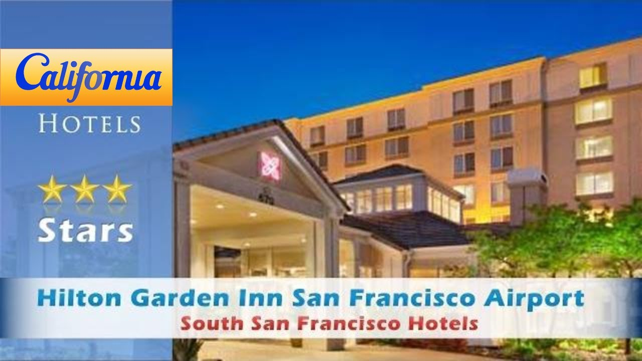 hilton garden inn san francisco airport north south san francisco hotels california - Hilton Garden Inn San Francisco